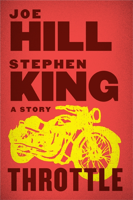 The charnel house news archive some unexpected ebook news for the first time ever stephen king and joe hills story throttle is available as a standalone ebook fandeluxe Images